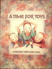 A Time for Toys by Margaret Wild & Julie Vivas (Hardcover 1991)