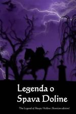 Legenda o Spava Doline : The Legend of Sleepy Hollow (Bosnian Edition) by...