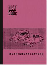 FIAT 500 C TOPOLINO Manuale d'uso manuale di istruzioni manuale 500c Manual
