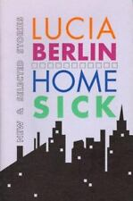 Homesick: New and Selected Stories by Lucia Berlin