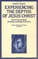 Experiencing the Depths of Jesus Christ (Library o