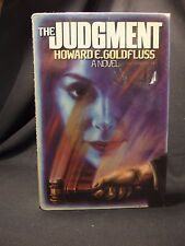 The Judgment By Howard E. Goldfluss 1st Edition / 1st Printing ~ Hardcover/DJ
