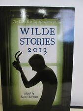 Wilde Stories 2013: The Year's Best Gay Speculative Fiction paperback