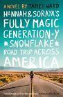 Hannah and Soraya's Fully Magic Generation-Y *Snowflake* Road T... 9781838595340