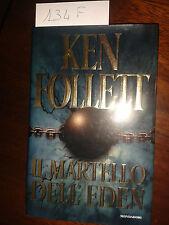 IL MARTELLO DELL'EDEN  -  KEN FOLLETT  -  MONDADORI  -  prima edizione 1998