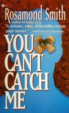 BUY 2 GET 1 FREE You Can't Catch Me by Rosamond Smith (1996, Paperback)