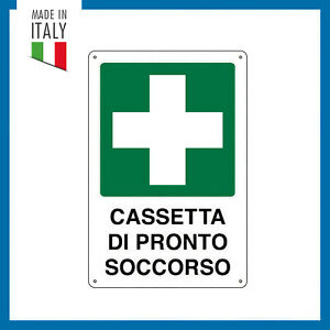 Cartello segnaletico in alluminio CASSETTA DI PRONTO SOCCORSO cm 16x21h 25x31h