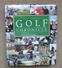 20th Century Golf Chronicle, Printed 1993, 1st Edition, HC
