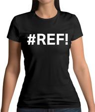 #Ref Womens T-Shirt - Excel - Nerd - Geek - Computer - Hash - Hashtag