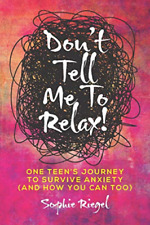 Riegel Sophie-Dont Tell Me To Relax (US IMPORT) BOOK NEW