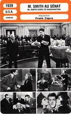 FICHE CINEMA : M SMITH AU SENAT Arthur,Stewart,Capra 1939 Goes To Washington