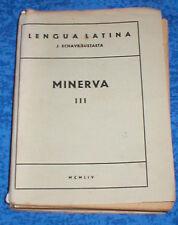 Libro Antiguo de TEXTO LENGUA LATINA LATIN 1954 MINERVA III ECHAVE SUSTAETA Raro