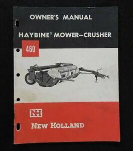 GENUINE 1965 NEW HOLLAND 460 HAYBINE MOWER-CRUSHER OPERATORS MANUAL VERY GOOD