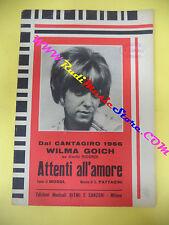 RARO SPARTITO SINGOLO WILMA GOICH Attenti all'amore MOGOL 1966 RITMI no cd lp