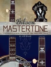 Gibson Mastertone Flathead 5-String Banjos of the 1930s and 1940s Refe 000001241