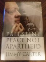 Palestine Peace Not Apartheid by President Jimmy Carter Hardback Book palestinia