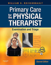 Primary Care for the Physical Therapist: Examination and Triage by William G....