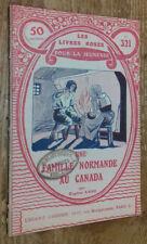 Une Famille Normande au Canada (Les Livres roses pour la jeunesse, n°321)