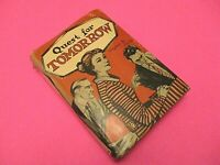 Quest for Tomorrow by Virginia M Owens 1956 Vintage Hardcover Book Dust Jacket .