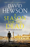 David Hewson-Season For The Dead BOOK NUOVO