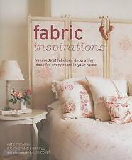 Fabric Inspirations: Hundreds of Fabulous Decorating Ideas for Every Room in You