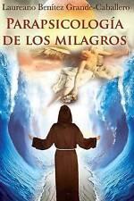 NEW Parapsicologia de los milagros (Spanish Edition)
