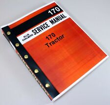 Allis Chalmers 170 Tractor Service Repair Technical Shop Manual Overhaul Book