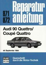 AUDI 90&Coupe Quattro ab1984 Reparaturanleitung Reparatur-Buch/Handbuch/Wartung