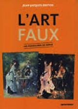 L'art du faux - Les faussaires de génie - Jean-Jacques Breton - Papyrusdiffusion