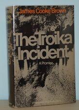 James Cooke Brown - The Troika Incident - 1st 1st - SCARCE - Loglan - NR