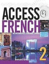 Access French 2: An Intermediate Language Course (BK), Grosz, Bernard, New Book