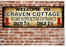 Craven Cottage Fulham Vintage Style Metal Sign Football  Vintage Sign