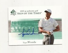 2005 SP Authentic Sign of the Times Tiger Woods Autograph / Signed card