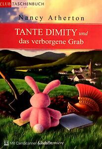 Tante Dimity und das verborgene Grab von Nancy Atherton ☆Zustand 1☆