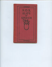 "1922 ""S.O.S. SLIPS OF SPEECH AND HOW TO AVOID THEM"" SOFT-COVER BOOK (40 PAGES)"