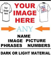 CREATE YOUR OWN CUSTOM T-SHIRT IRON ON TRANSFER ANY IMAGE Requests Dark MATERIAL
