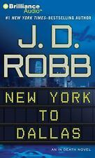 In Death: New York to Dallas 33 by J. D. Robb (2012, CD, Abridged)