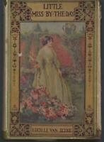 Little Miss By the Day by Lucille Van Slyke 1919 Vintage Romance Dust Jacket