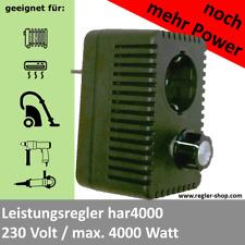 Leistungsregler har4000, Drehzahlregler, Spannungsregler,  230V  max 4000W