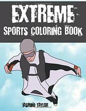 Extreme Sports Coloring Book, Taylor, Jasmine 9780359388660 Free Shipping,,