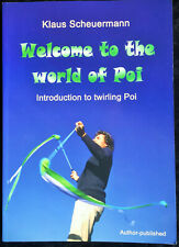 Welcome to the World of Poi by Klaus Scheuermann - Rare New 2003 Book (English)