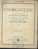 Hans Wedig : Chorkantate nach Texten von Hölderlin und Schiller - Chorpartitur