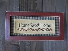 Primitive HOME SWEET HOME Cloth Sign Wood Frame Country Grungy Rustic Folk Art