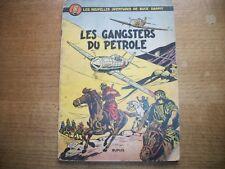 Buck Danny :Les gangsters du Pétrole par Hubinon et Charlier.EO.