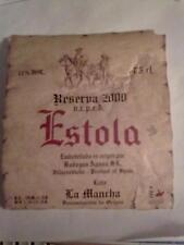 ETIQUETA VINO ESTOLA LA MANCHA RESERVA 2000 ESTADO ACEPTABLE RARE LABEL WINE