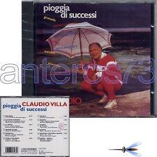 """CLAUDIO VILLA """"PIOGGIA DI SUCCESSI"""" RARO CD 1995 FONIT - SIGILLATO"""