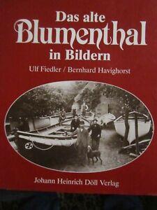 Ulf Fiedler / Bernhard Havighorst  Das Alte Blumenthal In Bildern BREMEN