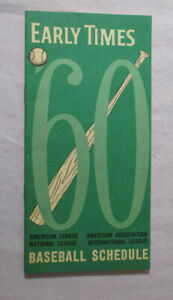 1960 EARLY TIMES Whisky BASEBALL SCHEDULE National & American League EXCELLENT!