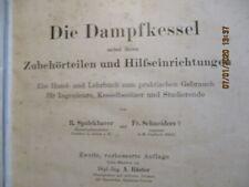 Lehrbuch Die Dampfkessel nebst ihren Zubehörteilen 1924 (R2/4