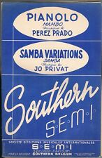 PIANOLO Mambo de Perez PRADO et SAMBA VARIATIONS de Jo. PRIVAT Éd. SOUTHERN 1950